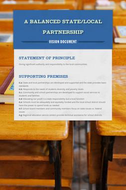 A Balanced State/Local Partnership