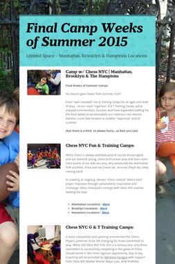 Final Camp Weeks of Summer 2015