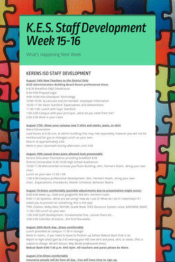K.E.S. Staff Development Week 15-16