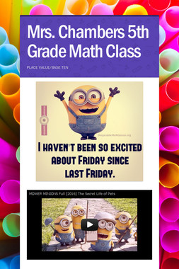 Mrs. Chambers 5th Grade Math Class