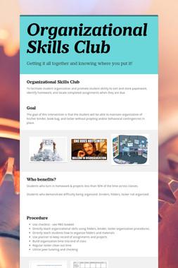 Organizational Skills Club