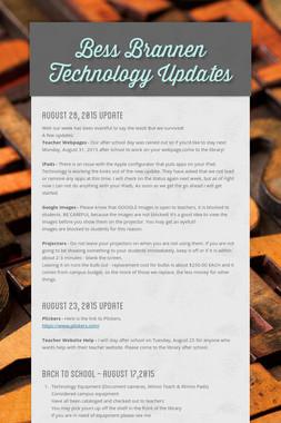 Bess Brannen Technology Updates