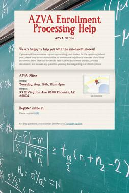 AZVA Enrollment Processing Help