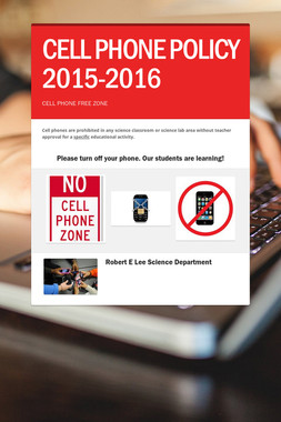 CELL PHONE POLICY 2015-2016