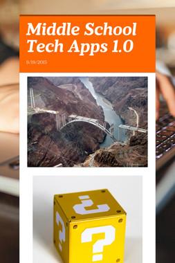 Middle School Tech Apps 1.0