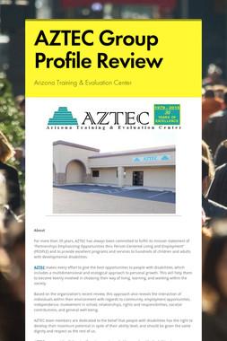 AZTEC Group Profile Review