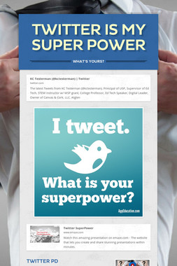Twitter is my Super Power