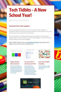 Tech Tidbits - A New School Year!