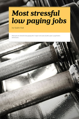 Most stressful low paying jobs