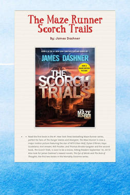 The Maze Runner Scorch Trails