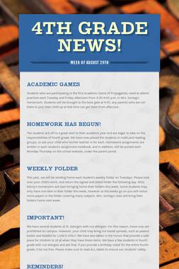 4th Grade News!