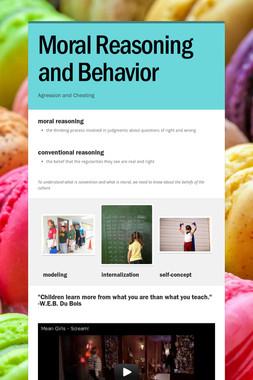 Moral Reasoning and Behavior