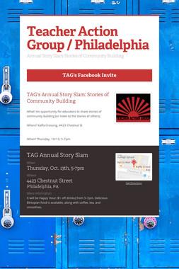 Teacher Action Group / Philadelphia