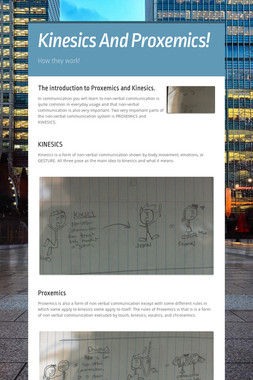 Kinesics And Proxemics!