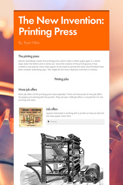 The New Invention: Printing Press
