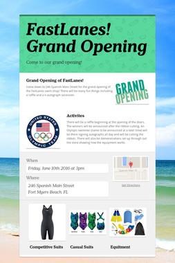 FastLanes! Grand Opening