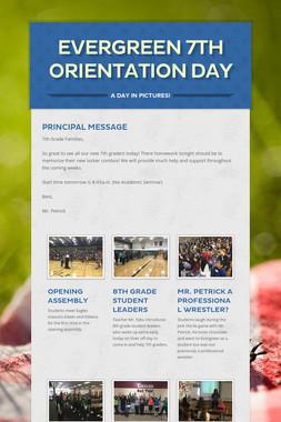 Evergreen 7th Orientation Day