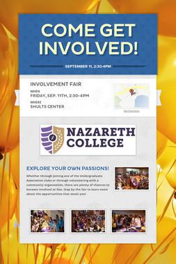 Come Get Involved!