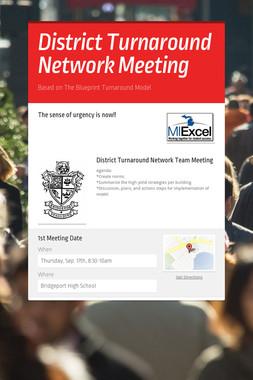 District Turnaround Network Meeting