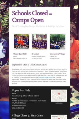 Schools Closed = Camps Open