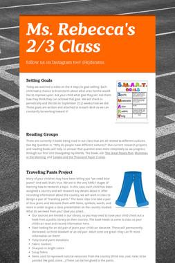 Ms. Rebecca's 2/3 Class