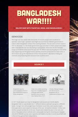 BANGLADESH   WAR!!!!