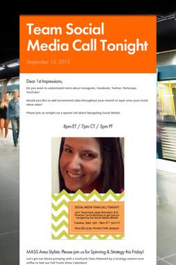 Team Social Media Call Tonight