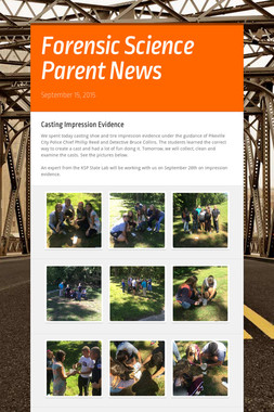 Forensic Science Parent News