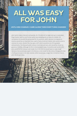 All was easy for John