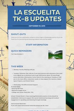 La Escuelita TK-8 Updates