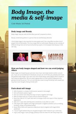 Body Image, the media & self-image