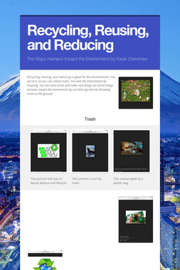 Recycling, Reusing, and Reducing