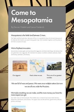 Come to Mesopotamia