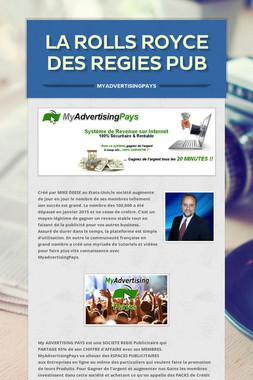 LA ROLLS ROYCE DES REGIES PUB
