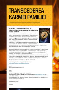 TRANSCEDEREA KARMEI FAMILIEI