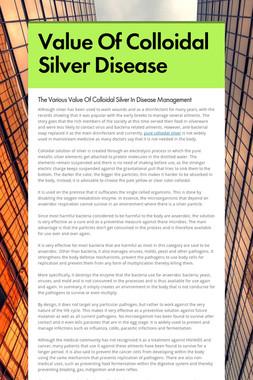 Value Of Colloidal Silver Disease