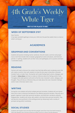 4th Grade's Weekly White Tiger