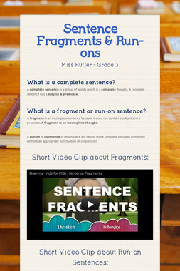 Sentence Fragments & Run-ons