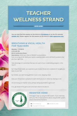 Teacher Wellness Strand