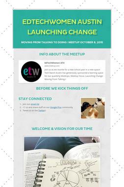 EdTechWomen Austin Launching Change