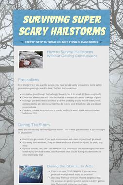 Surviving Super Scary Hailstorms