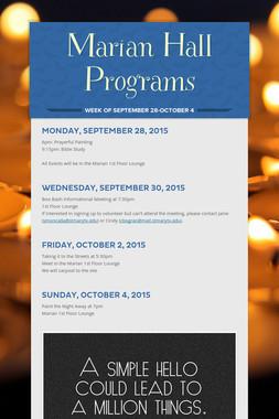 Marian Hall Programs