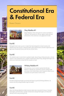 Constitutional Era & Federal Era