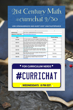 21st Century Math #currichat 9/30