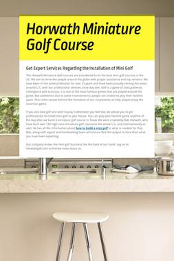 Horwath Miniature Golf Course