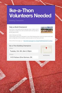 Ike-a-Thon Volunteers Needed
