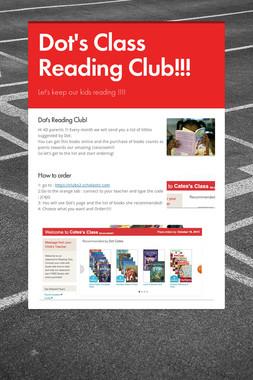 Dot's Class Reading Club!!!