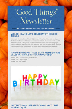 """Good Things"" Newsletter"