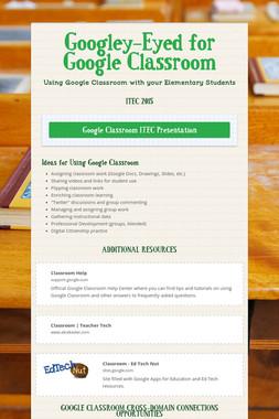 Googley-Eyed for Google Classroom