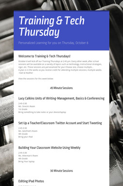 Training & Tech Thursday